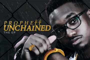 Prophett – Unchained (The E.P) | DOWNLOAD