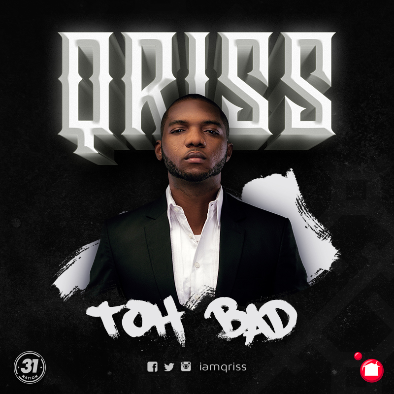Qriss – Toh Bad