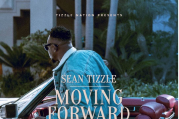 "Sean Tizzle Announces Release Date For ""Moving Forward"" EP"