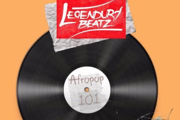 """Legendury Beatz Set To Release """"Afropop 101"""" Mixtape"""