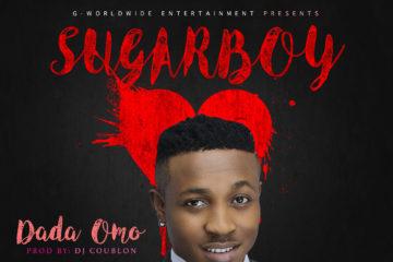 Sugarboy – Dada Omo (Prod. DJ Coublon)