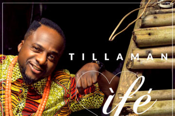 VIDEO: Tillaman – Ife