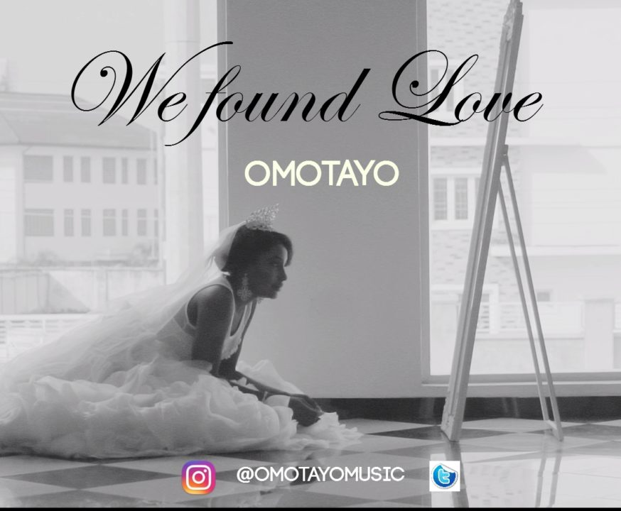 VIDEO: Omotayo - We Found Love