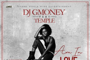VIDEO: DJ G Money ft. Temple – Am In Love
