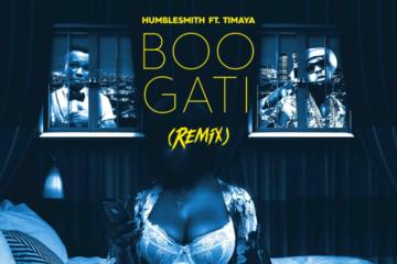 Humblesmith ft. Timaya – Boogati (Remix)