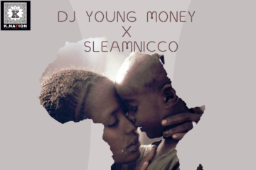 DJ Young Money x SleamNicco – Mama Africa