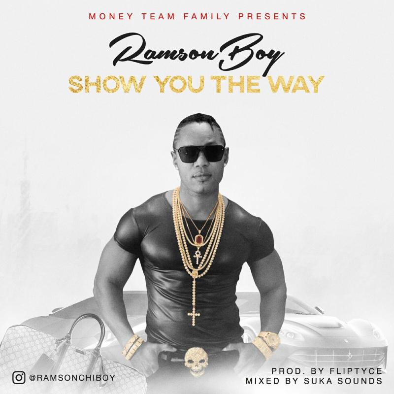 Ramson Boy – Show You The Way