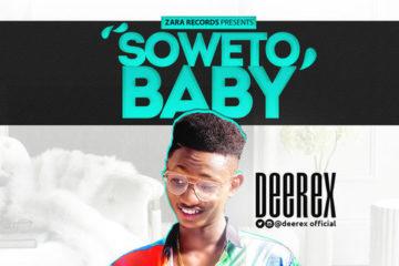 Deerex – Soweto Baby (prod. Jaybuzz)