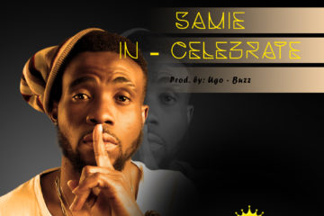 Sammie – Celebrate ft. Ugo Buzz