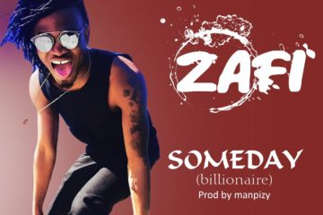 Zafi – Someday (Billionaire)
