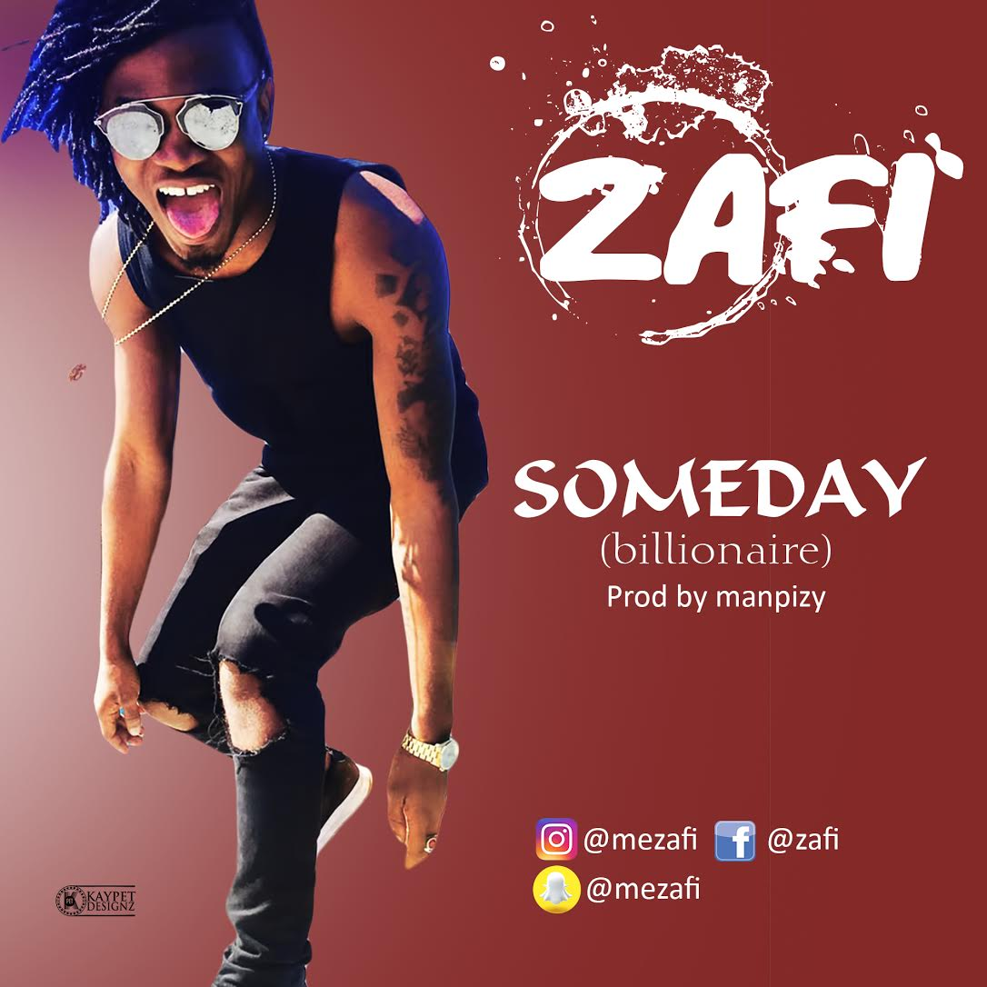 Zafi – Someday (Billionaire)