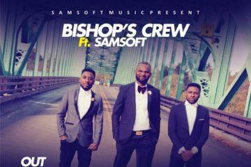 VIDEO: Bishop's Crew ft. Samsoft – Take Me Higher