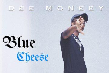 VIDEO: Dee Moneey – Blue Cheese