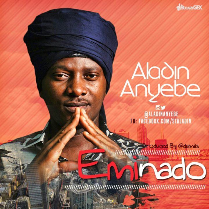 Aladin Anyebe – Eminado