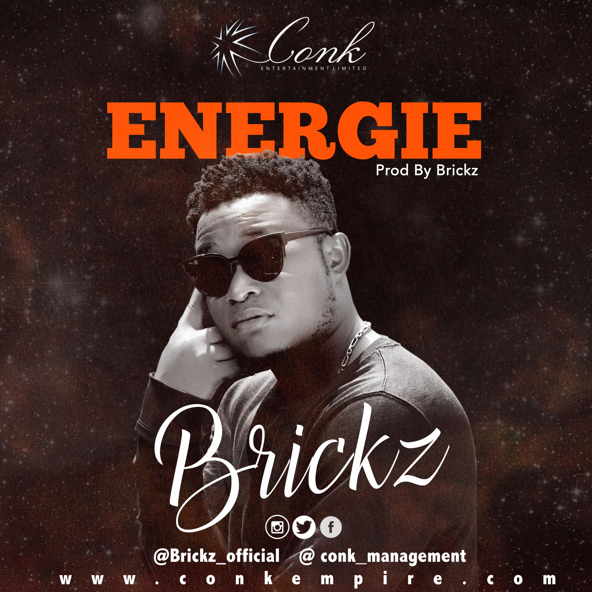 VIDEO: Brickz – Energie