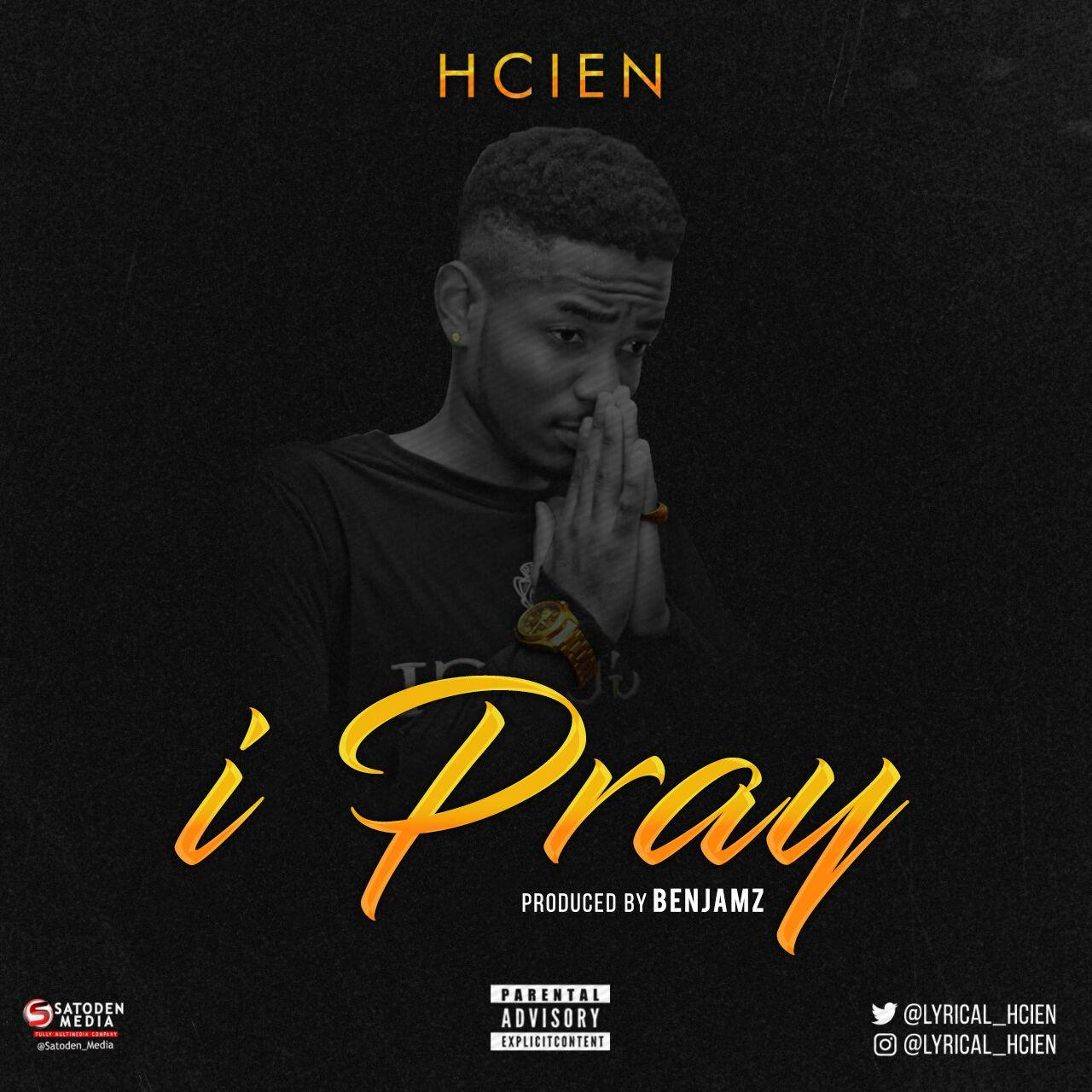 H Cien – I Pray (Prod. by Benjamz)