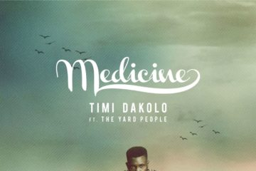 Timi Dakolo Ft. The Yard People – Medicine (prod. Cobhams Asuquo)