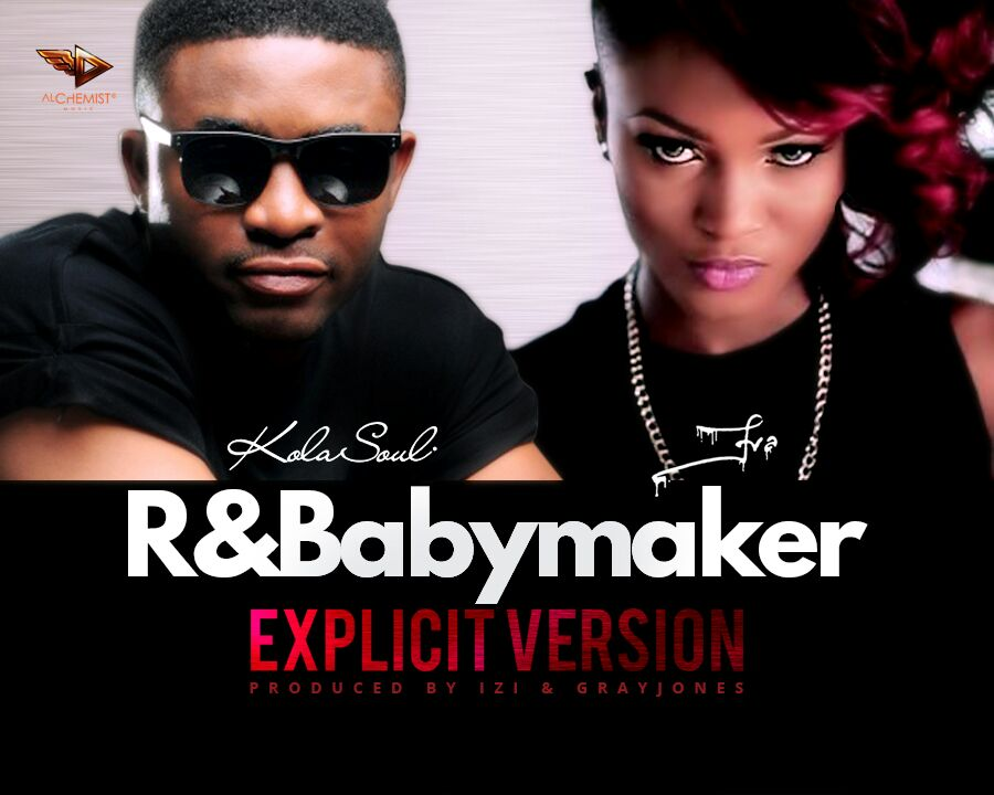 KolaSoul - RnBabymaker ft. Eva Alordiah
