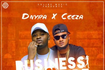 Dnyra x Ceeza  – Business or Pleasure