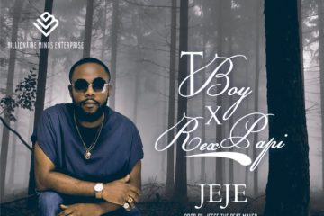 TBoy ft. Rex Papi – Jeje