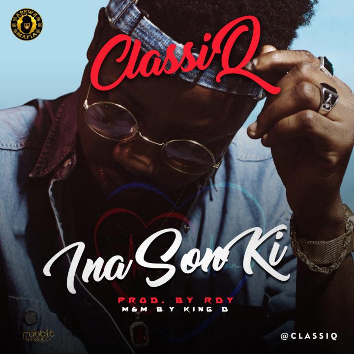 ClassiQ - Ina Son Ki (Freestyle)