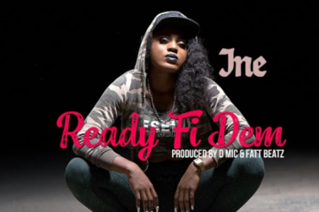 VIDEO: INE  – Ready Fi Dem
