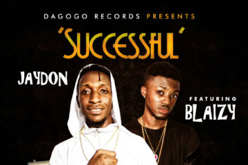 Jaydon ft. Blaizy – Successful