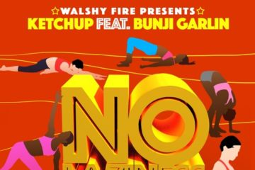 Walshy Fire Presents: Ketchup ft. Bunji Garlin – No Laziness