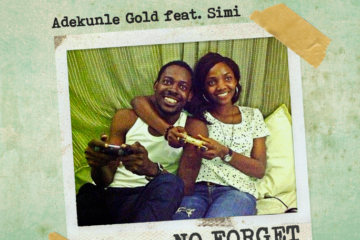 VIDEO: Adekunle Gold – No Forget ft. Simi