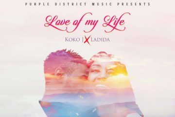 Koko J x Ladida – Love Of My Life