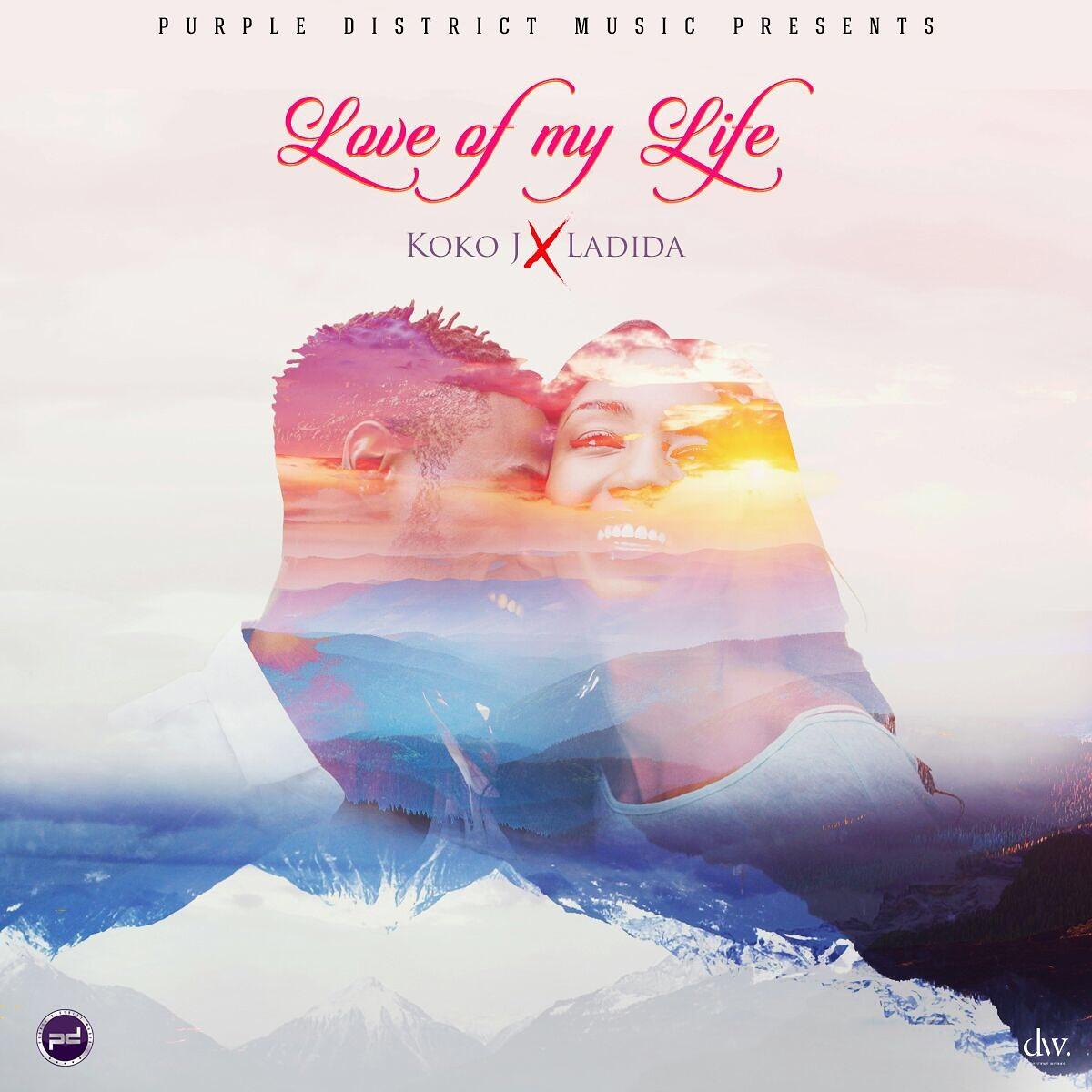 Koko J x Ladida – Love Of My Life