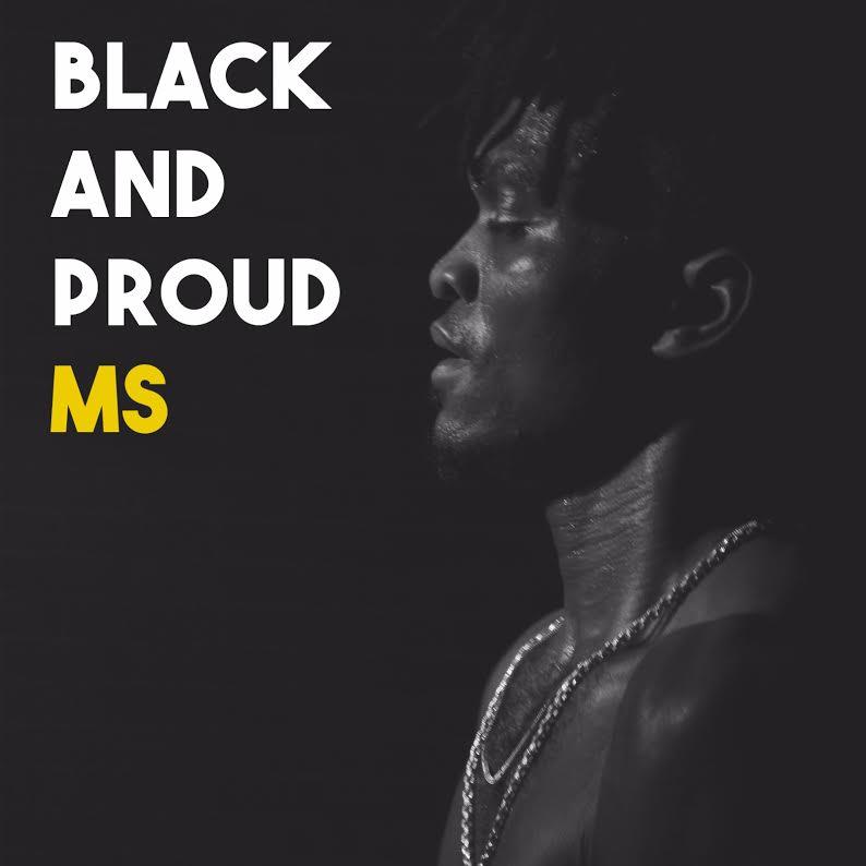MS - Black & Proud