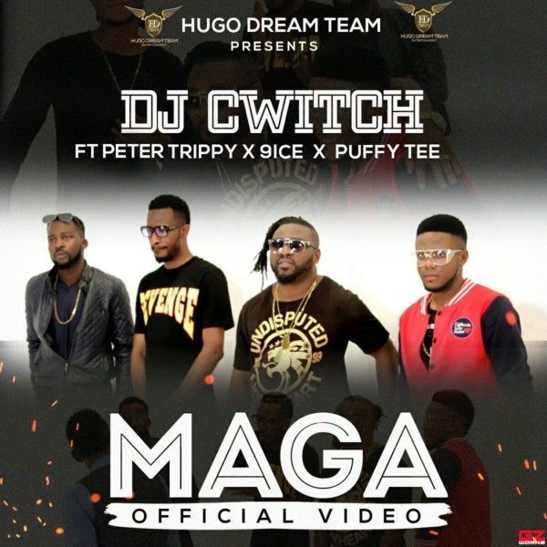 VIDEO: DJ Cwitch - ft. 9ice x Puffy Tee x Peter Trippy – Maga