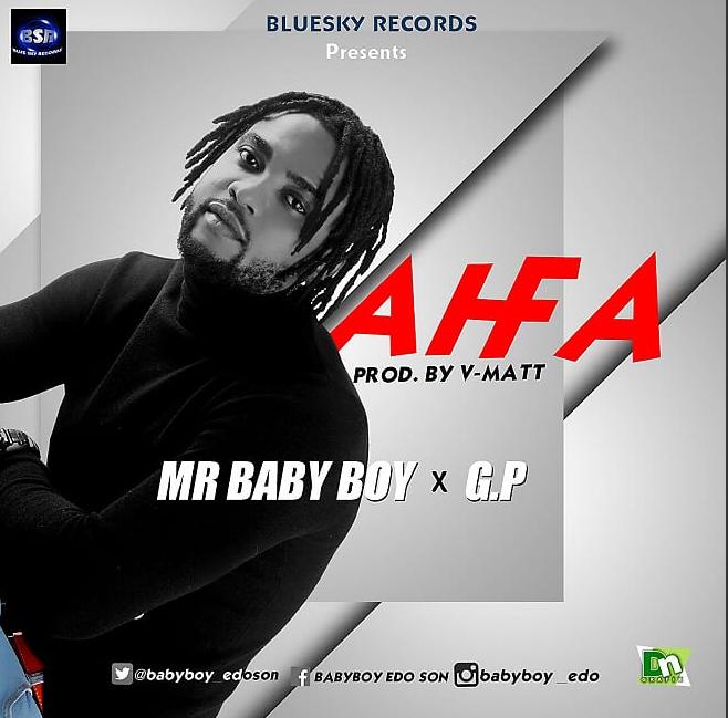 AhFa - Mr Baby Boy ft. G.P (prod. V-Matt)