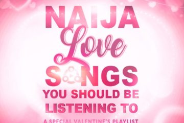 17 Naija Love Songs You Should Be Listening To | A Special Valentine's Playlist