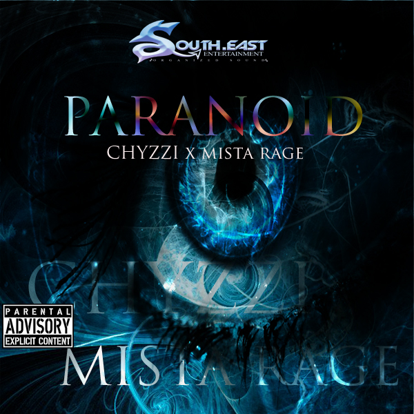 VIDEO: Chyzzi & Mista Rage – Paranoid