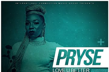 Pryse – Love You Better