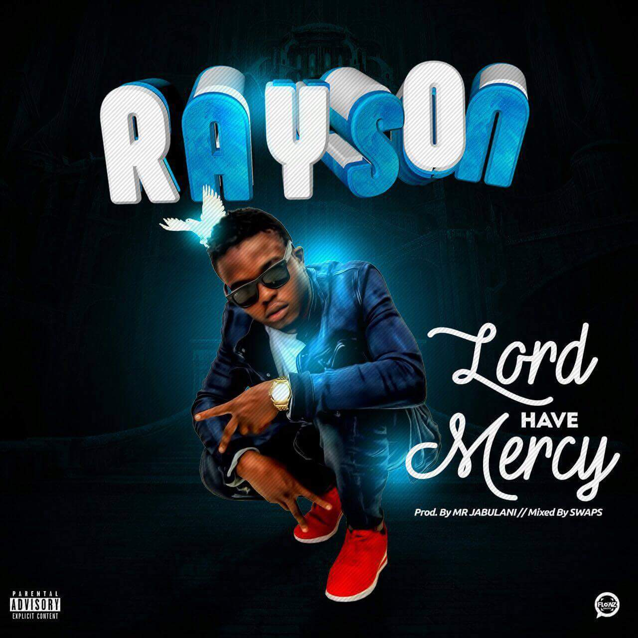 Rayson – Lord Have Mercy