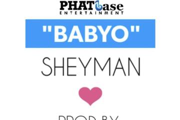 Sheyman – BabyO (prod. DJ Coublon & Krizbeatz)