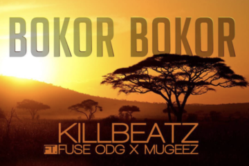 VIDEO: Killbeatz Ft. Fuse ODG x Mugeez – Bokor Bokor