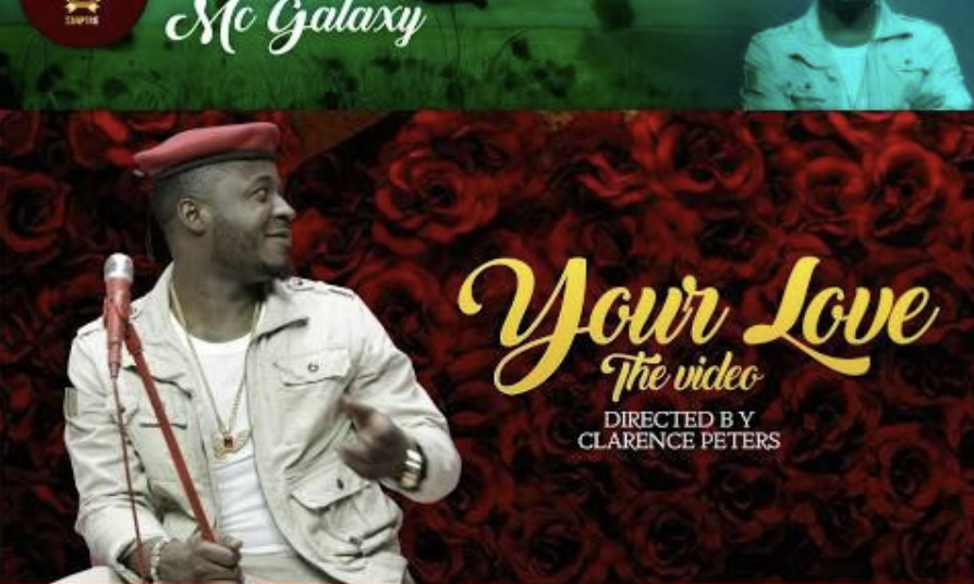 VIDEO: MC Galaxy - Your Love