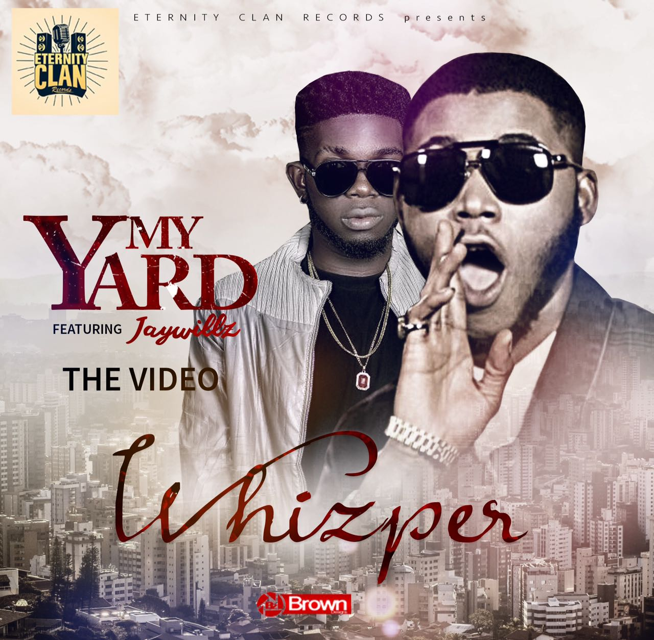 VIDEO: Whizper ft. Jaywillz – My Yard