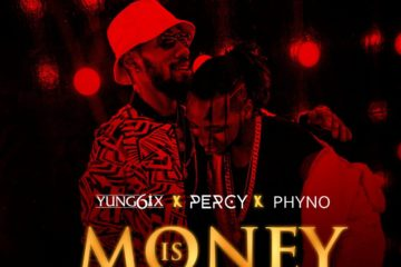 VIDEO: Yung6ix ft. Phyno X Percy – Money Is Relevant
