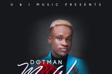 Dotman – My Woman