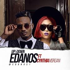 Edanos featuring Cynthia morgan – UP & DOWN