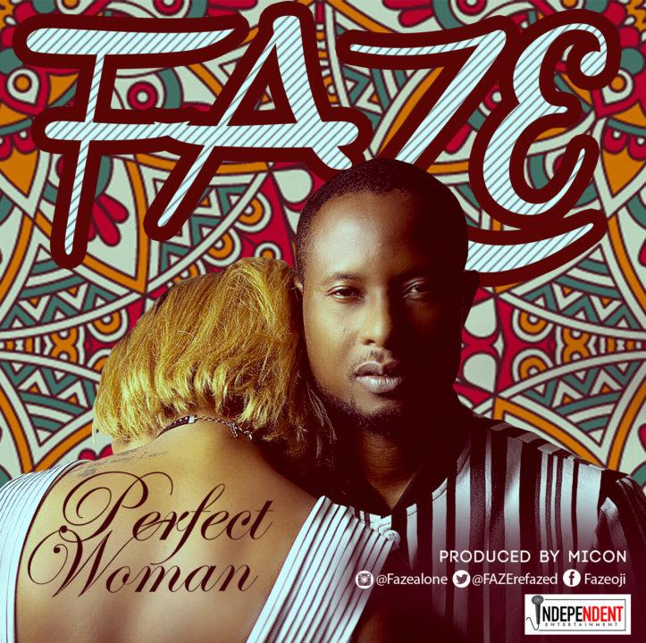 Faze - Perfect Woman