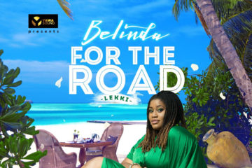 Belinda – For The Road (Lekki) | Prod. Masterkraft