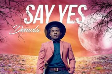 Demola – Say Yes