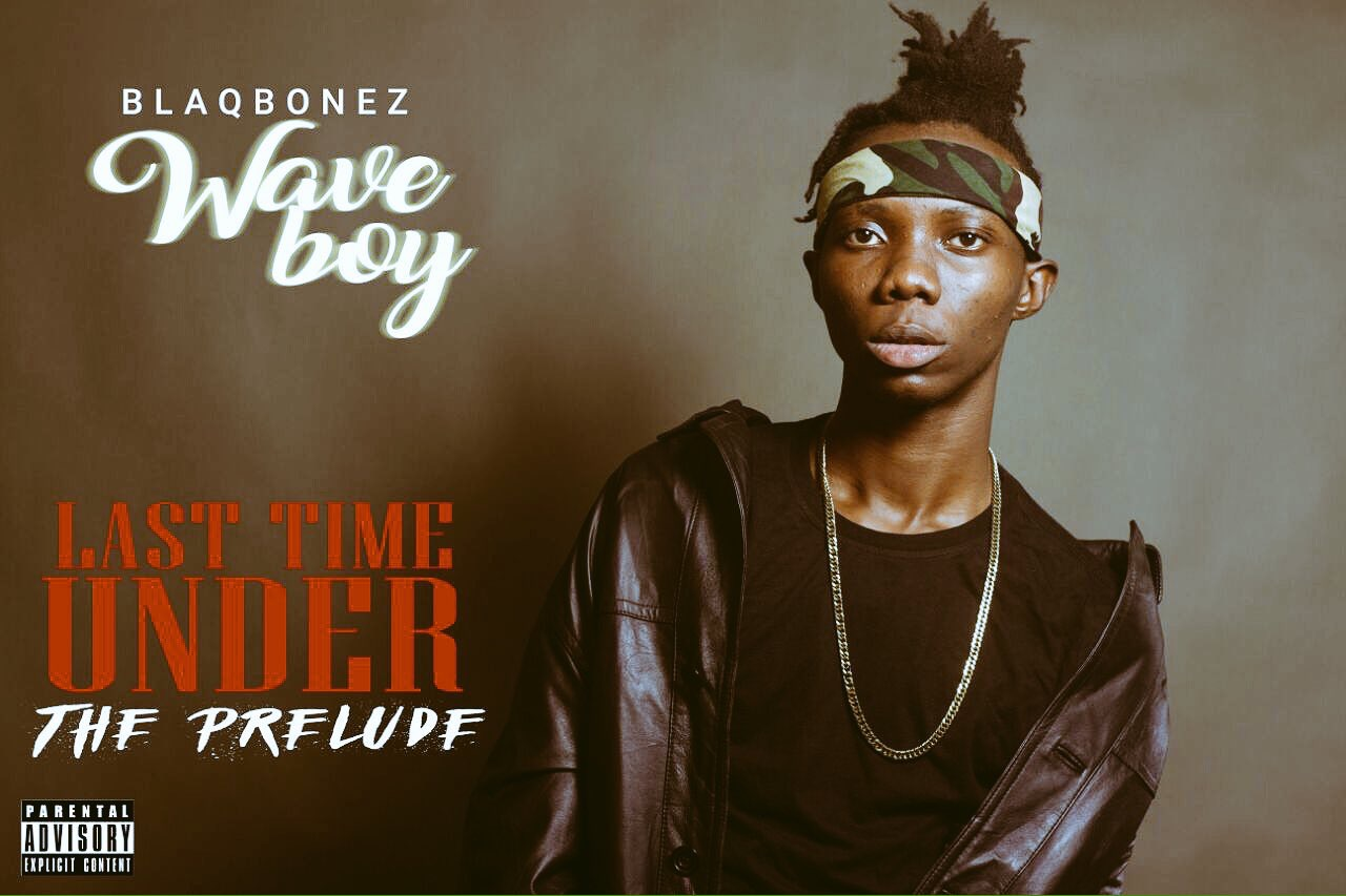 Blaqbonez - Wave Boy