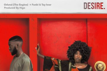 Odunsi – Desire Ft. Funbi x Tay Iwar